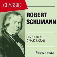 Prague Radio Symphony Orchestra – Robert Schumann: Symphony No. 2, Op. 61