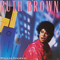 Ruth Brown – Blues On Broadway