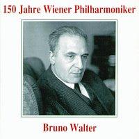 Wiener Philharmoniker – 150 Jahre Wiener Philharmoniker - Bruno Walter