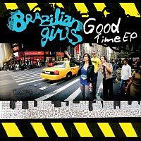 Brazilian Girls – Good Time EP