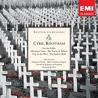 Richard Hickox – Cyril Rootham: For the Fallen etc