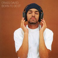 Craig David – Born to Do It