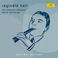 Reginald Kell – Reginald Kell - The Complete American Decca Recordings