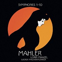Lorin Maazel – Mahler: Symphonies Nos. 1 - 10 & Kindertotenlieder
