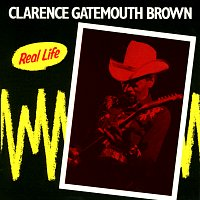 """Clarence """"Gatemouth"""" Brown – Real Life [Live At Caravan Of Dreams, Fort Worth, Texas / 1985]"""
