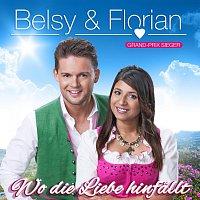 BELSY & FLORIAN - Wo die Liebe hinfallt