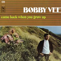 Bobby Vee – Come Back When You Grow Up