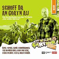 Různí interpreti – Der wilde Gartner (OST) - Schoff da an Goatn au