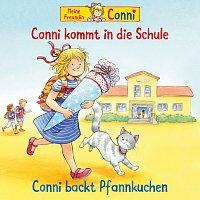 Conni – Conni kommt in die Schule (neu) / Conni backt Pfannkuchen