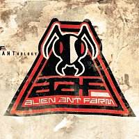 Alien Ant Farm – Anthology