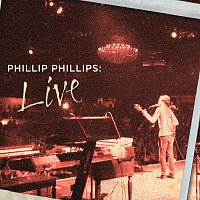 Phillip Phillips – Phillip Phillips: Live