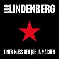 Udo Lindenberg – Einer muss den Job ja machen (Single Version)