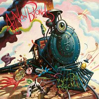 4 Non Blondes – Bigger, Better, Faster, More !