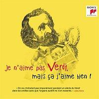 Various Artists.. – Je n'aime pas Verdi, mais ca j'aime bien !