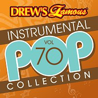 The Hit Crew – Drew's Famous Instrumental Pop Collection [Vol. 70]