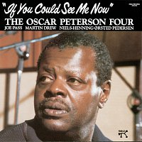 The Oscar Peterson Four – If You Could See Me Now