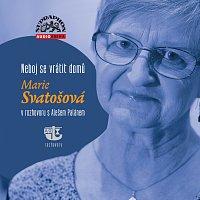 Marie Svatošová, Aleš Palán – Neboj se vrátit domů