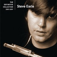 Steve Earle – The Definitive Collection