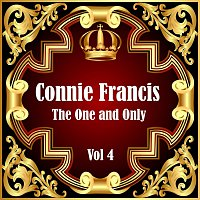 Connie Francis – Connie Francis: The One and Only Vol 4