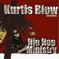 Různí interpreti – Kurtis Blow Presents Hip Hop Ministry