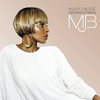 Mary J Blige – Growing Pains