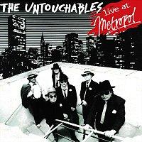 The Untouchables – The Untouchables live at Metropol