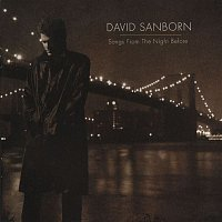 David Sanborn – Songs From The Night Before