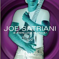 Joe Satriani – Is There Love In Space?