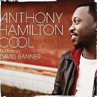 Anthony Hamilton, David Banner – Cool
