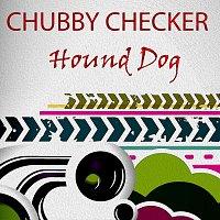 Chubby Checker – Hound Dog