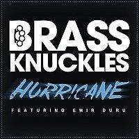 Brass Knuckles, Emir Duru – Hurricane (Remixes)