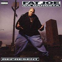 Fat Joe – Represent