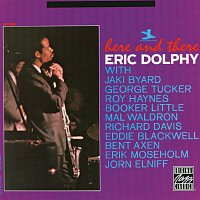 Eric Dolphy – Here And There