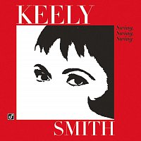 Keely Smith, Frankie Capp Orchestra – Swing, Swing, Swing