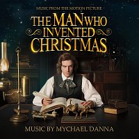 Mychael Danna – The Man Who Invented Christmas [Original Motion Picture Soundtrack]