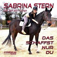 Sabrina Stern – Das schaffst nur du