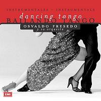 Osvaldo Fresedo – Bailando Tango