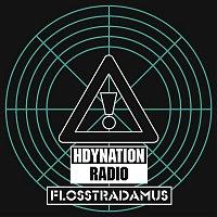 Flosstradamus, GTA, Lil Jon – HDYNATION RADIO