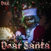 Dax – Dear Santa