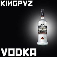 Kingpvz – Vodka