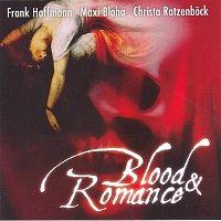Maxi Blaha, Frank Hoffmann, Christa Ratzenbock – Brucknerhaus Edition: Blood & Romance