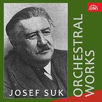 Josef Suk, různí interpreti – Josef Suk Orchestrální skladby