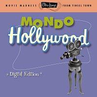 Různí interpreti – Ultra-Lounge: Mondo Hollywood