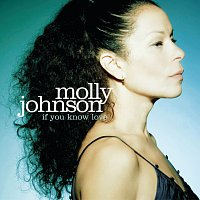 Molly Johnson – If You Know Love