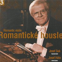 Josef Suk, Josef Hála – Romantické housle 3