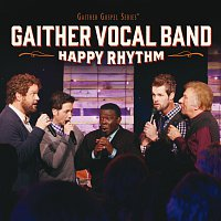 Gaither Vocal Band – Happy Rhythm [Live]