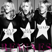 Madonna, Nicki Minaj, M.I.A. – Give Me All Your Luvin' [Remixes]