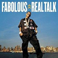 Fabolous – Real Talk