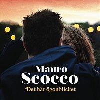 Mauro Scocco – Det har ogonblicket