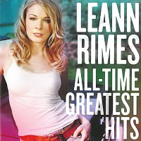 LeAnn Rimes – All-Time Greatest Hits